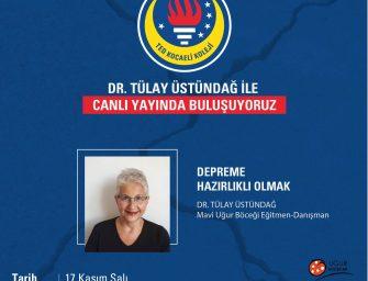 Dr. Tülay Üstündağ ile canlı yayında buluşuyoruz.