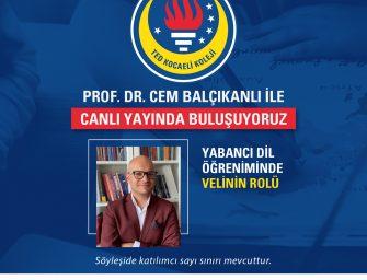 PROF. DR. CEM BALÇIKANLI İLE CANLI YAYINDA BULUŞUYORUZ!